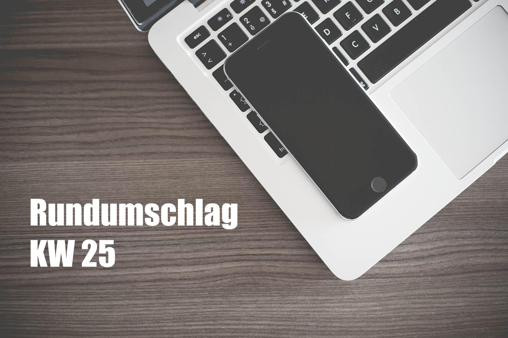 Rundumschlag KW 25 (2016)