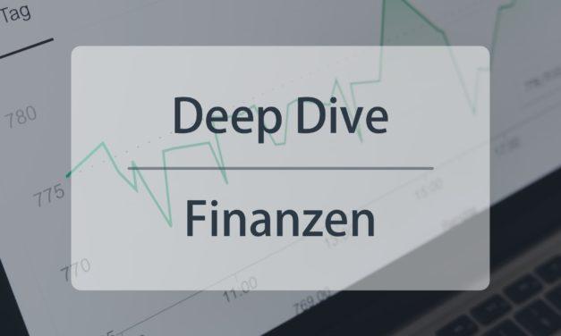 Deep Dive #2: Finanzen