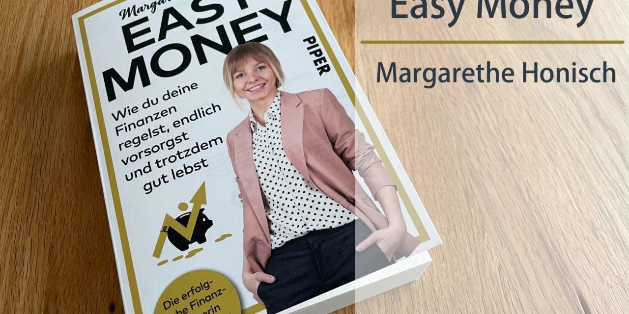 Easy Money von Margarethe Honisch | #durchgelesen